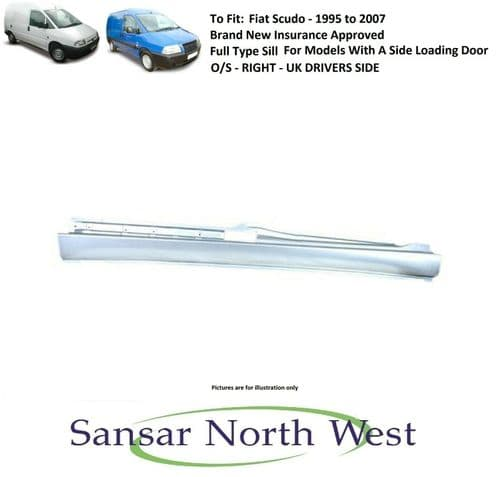 Fiat Scudo - Drivers  Side Sill Full Type -with Side Load Door O/S RIGHT
